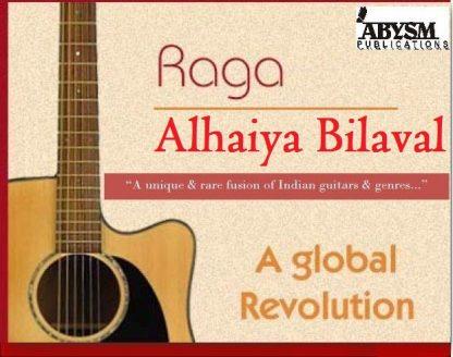 Sheet Music - Raga Alhaiya Bilaval | Guitar, Piano, Ragas, Notes,Lesson,Tabs,Raag