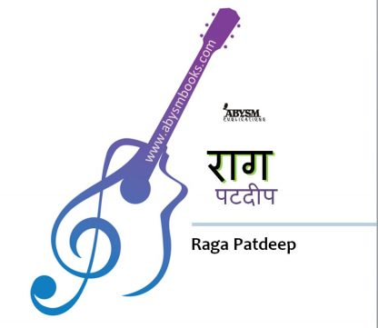 Sheet Music - Raga Patdeep (राग पटदीप) Raag Notes, Ragas, Guitar, Piano, Lesson