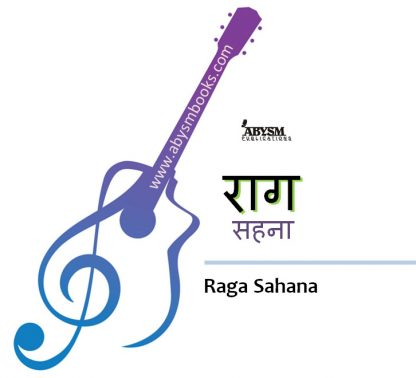 Sheet Music - Raga Sahana (राग सहना) Ragas Raag Notes,Kafi Thaat Guitar, Piano