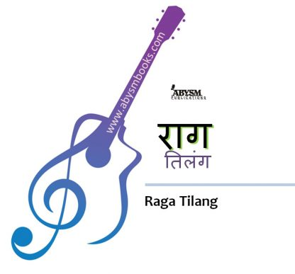 Sheet Music - Raga Tilang (राग तिलंग) Ragas, Raag Guitar, Piano, Notes, Lesson