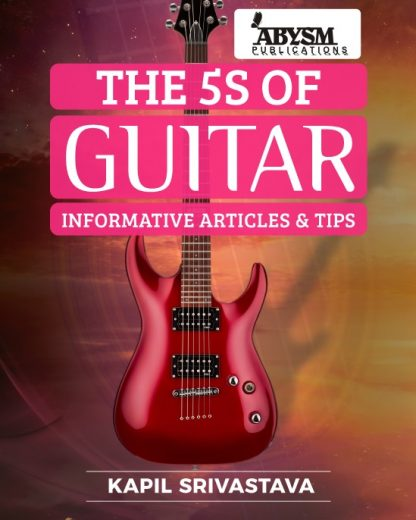 The Fives of Guitar Book 5, 5s Five Informative Articles, Tips, Concepts